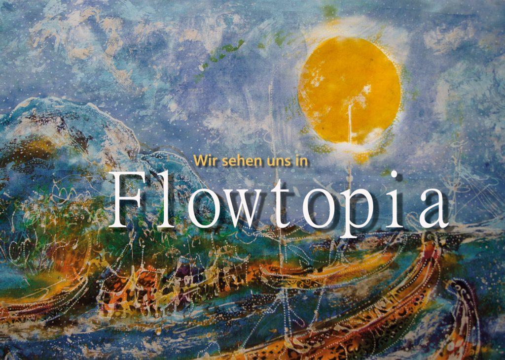EineWeltBlaBla_Flowtopia