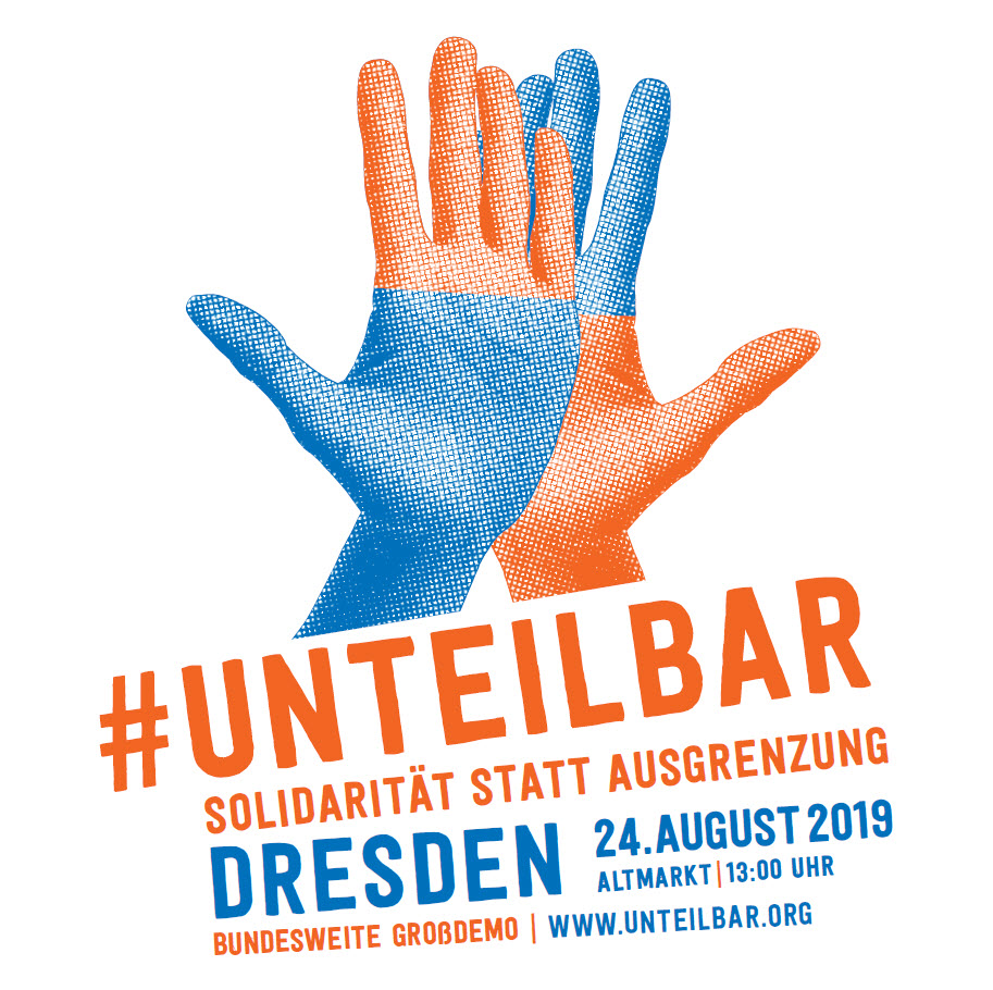 #unteilbar Demo Dresden EineWeltBlaBla